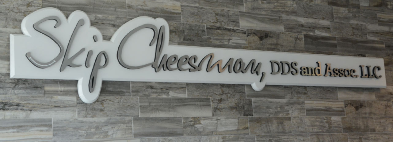 Skip Cheesman DDS and Assoc. LLC Family Dentistry
